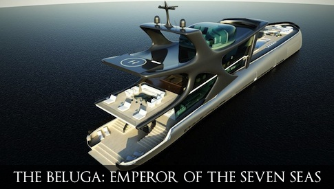 The Beluga Emperor of Seven Seas